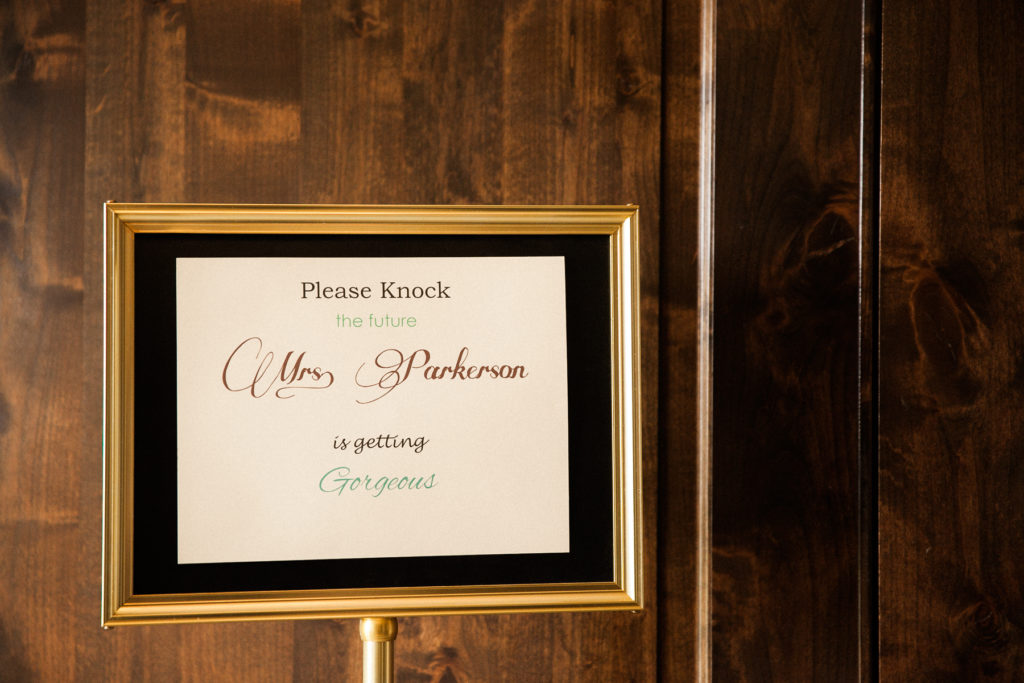 brides getting ready room sign