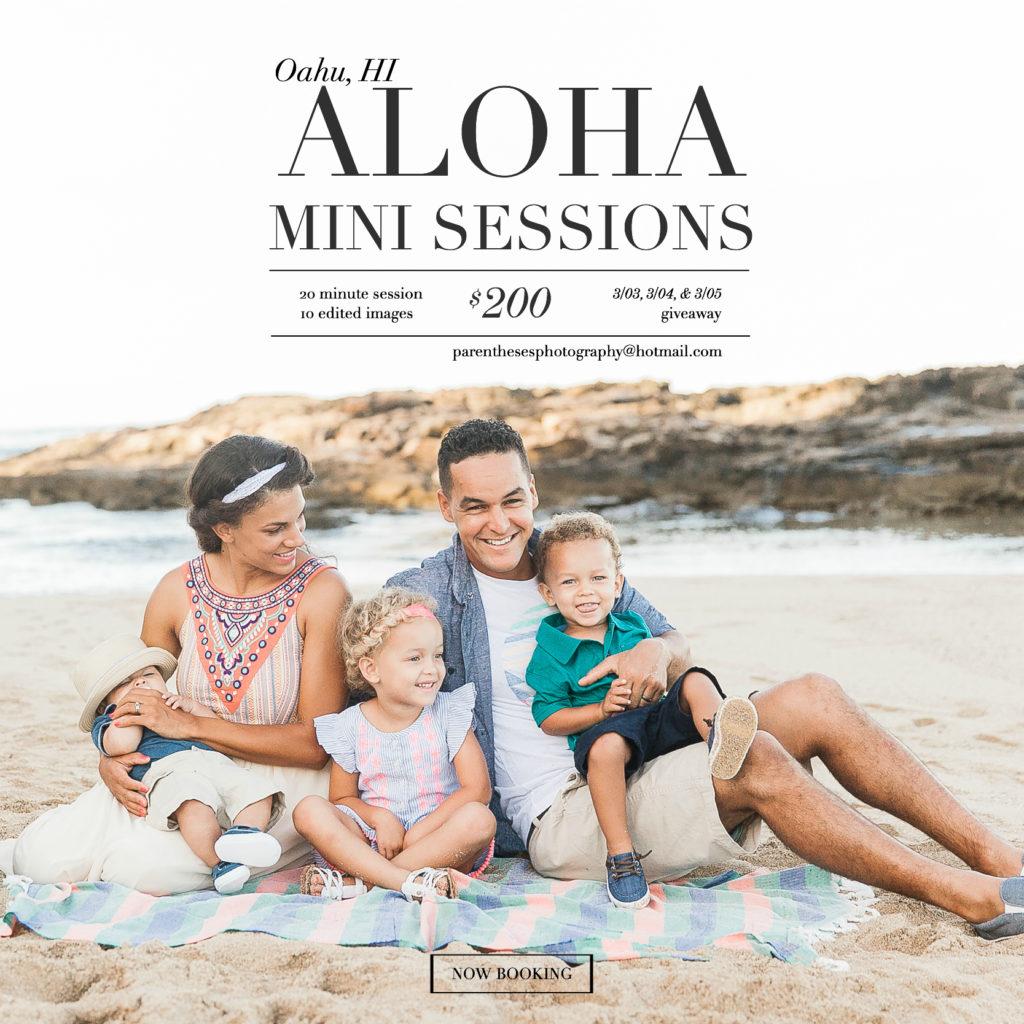 Aloha Mini Session